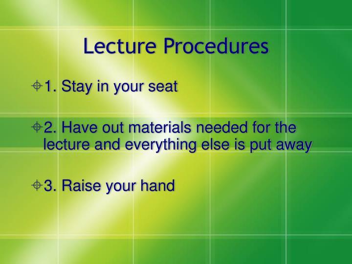 Lecture Procedures