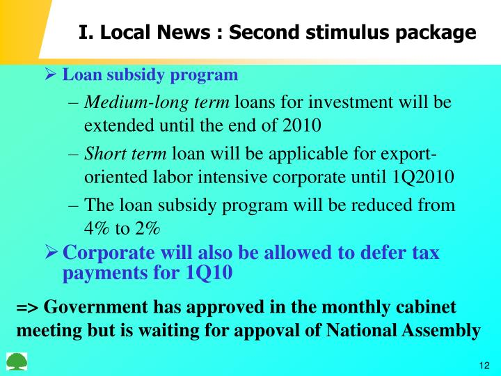 I. Local News : Second stimulus package