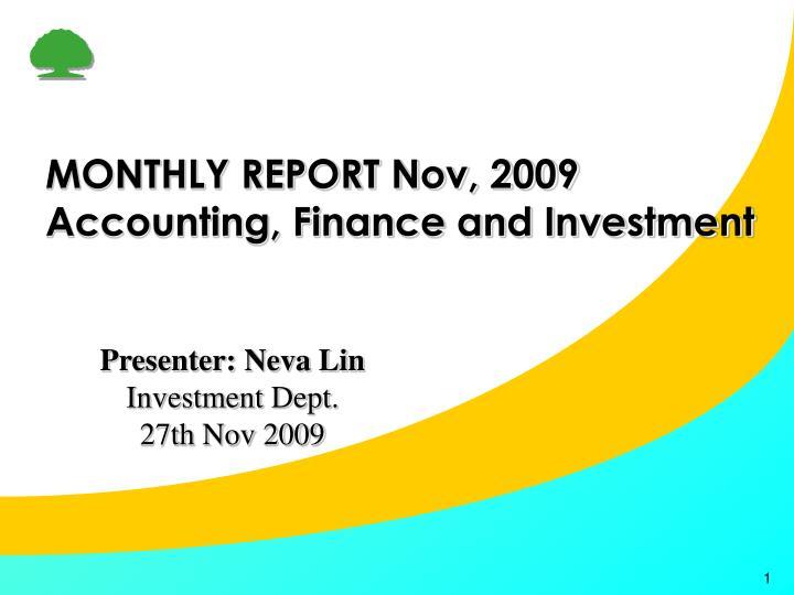 MONTHLY REPORT Nov, 2009