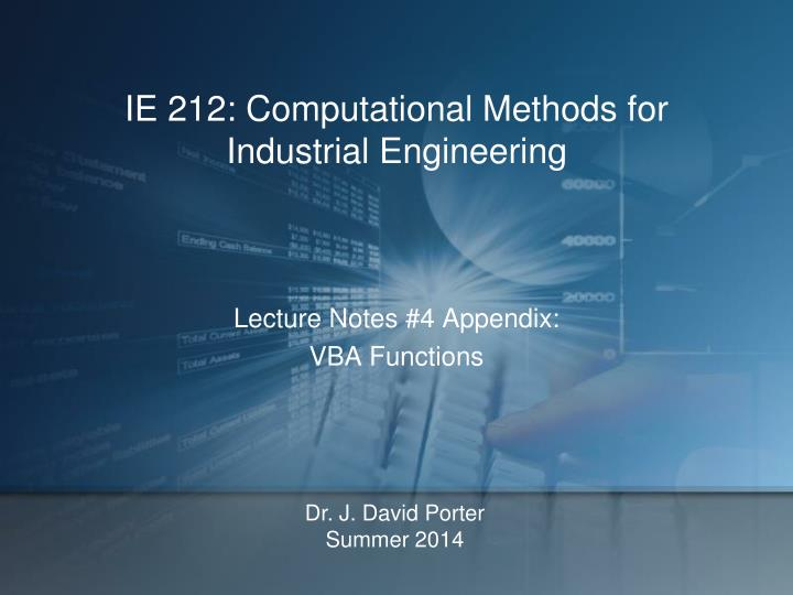 Ie 212 computational methods for industrial engineering