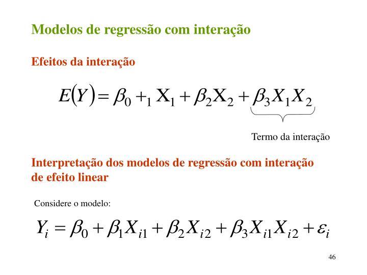 Modelos de regressão com interação