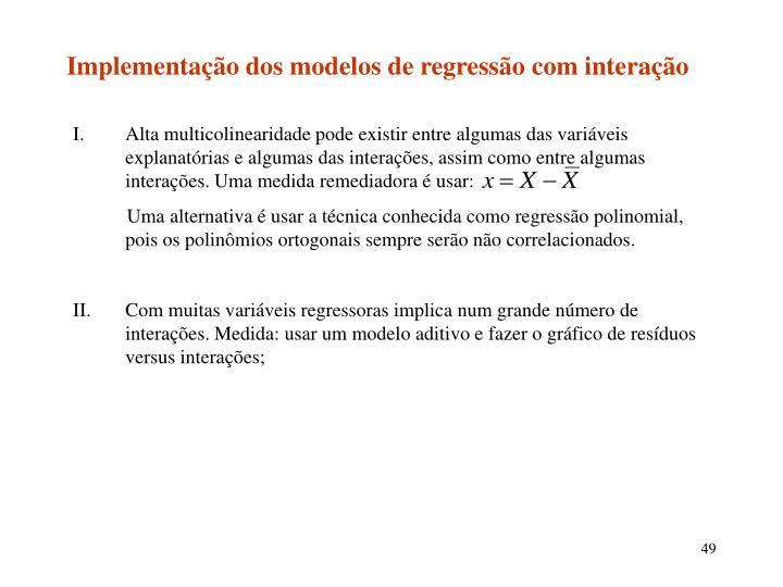 Implementação dos modelos de regressão com interação