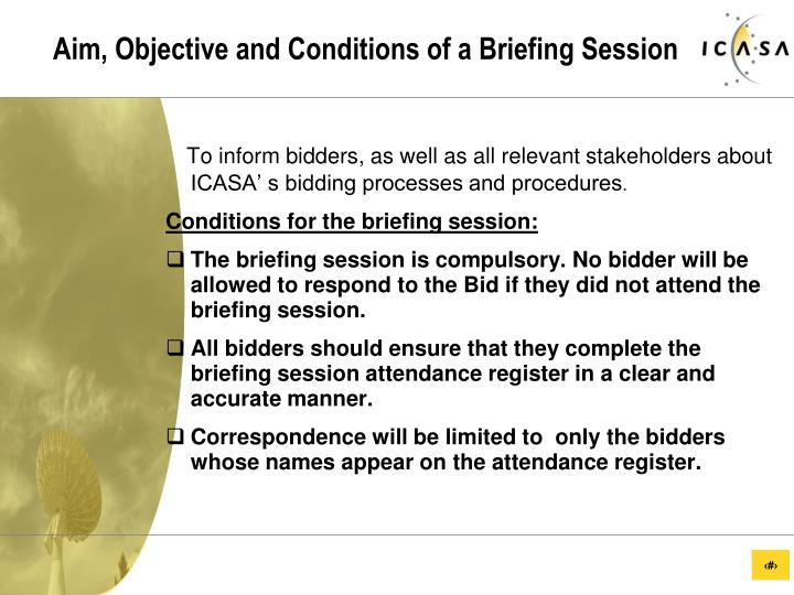 Aim objective and conditions of a briefing session