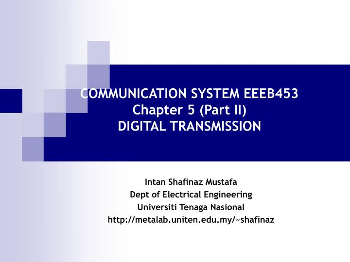 Communication system eeeb453 chapter 5 part ii digital transmission