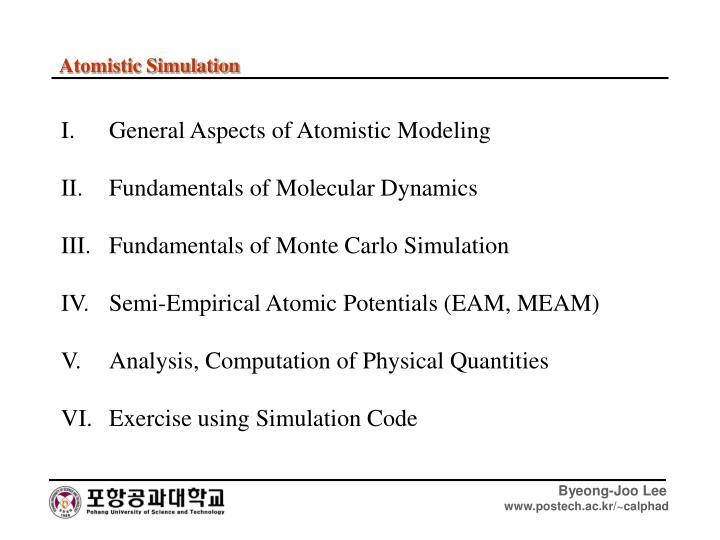 Atomistic Simulation