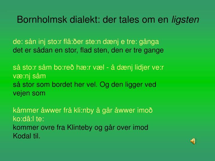 Bornholmsk dialekt: der tales om en