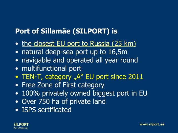 Port of Sillamäe (SILPORT) is
