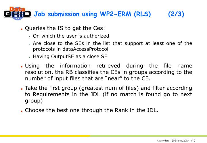 Job submission using wp2 erm rls 2 3