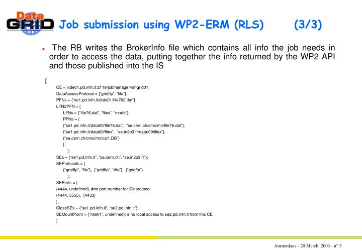 Job submission using wp2 erm rls 3 3