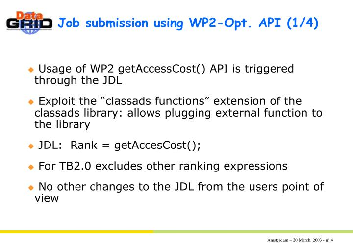 Job submission using WP2-Opt. API	(1/4)