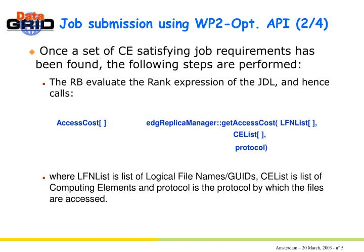 Job submission using WP2-Opt. API	(2/4)