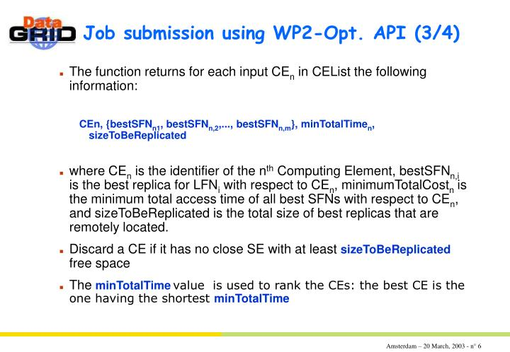 Job submission using WP2-Opt. API	(3/4)