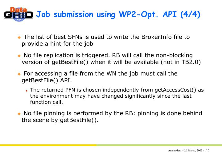 Job submission using WP2-Opt. API	(4/4)