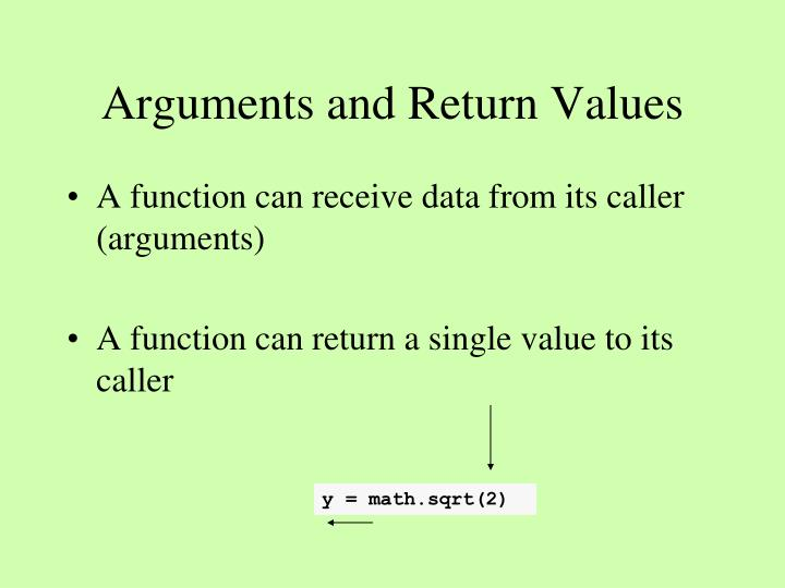 Arguments and Return Values