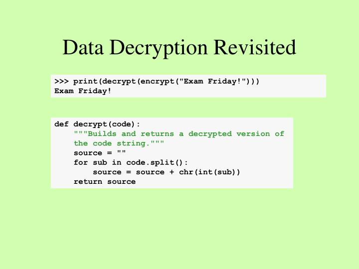 Data Decryption Revisited