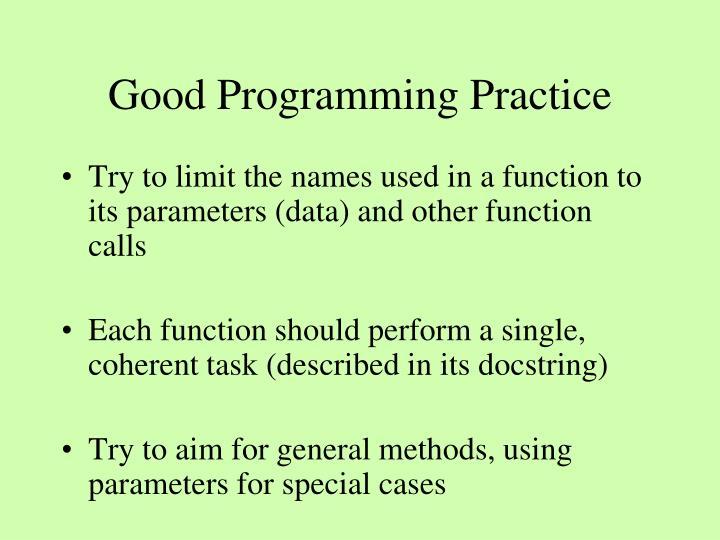 Good Programming Practice