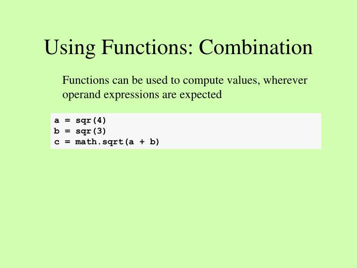 Using functions combination