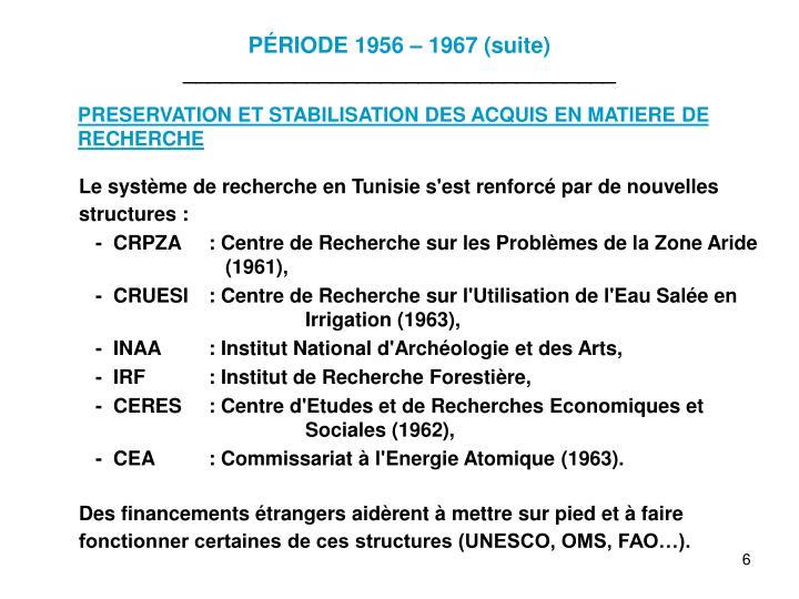 PÉRIODE 1956 – 1967 (suite)