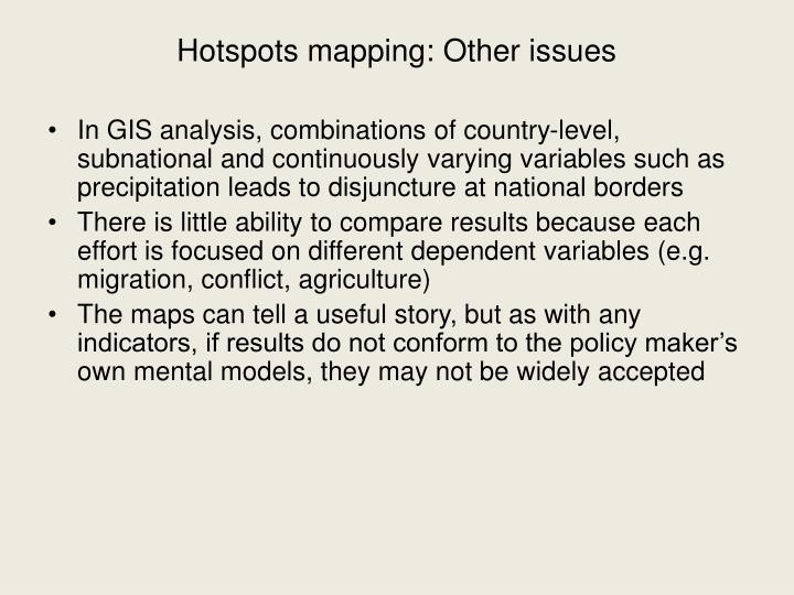 Hotspots mapping: Other issues