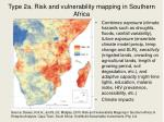 type 2a risk and vulnerability mapping in southern africa