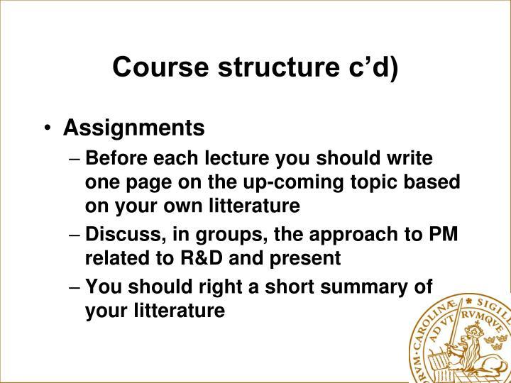 Course structure c'd)
