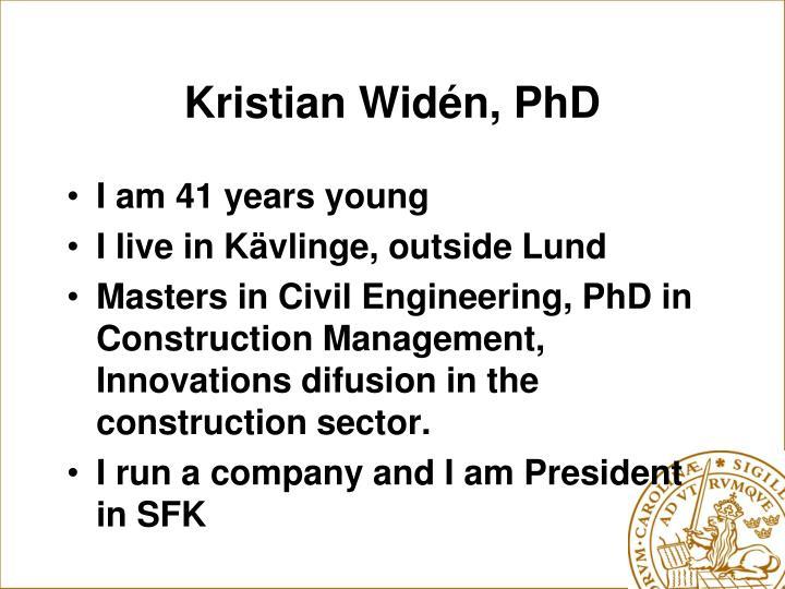 Kristian Widén, PhD