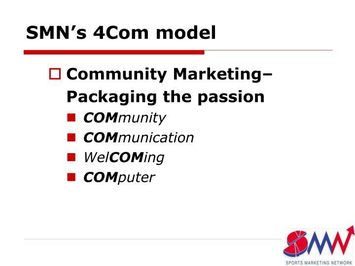 SMN's 4Com model