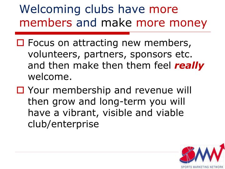 Welcoming clubs have