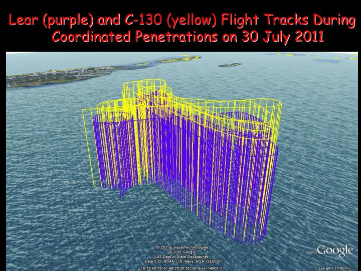 Lear (purple) and C-130 (yellow) Flight Tracks During Coordinated Penetrations on 30 July 2011