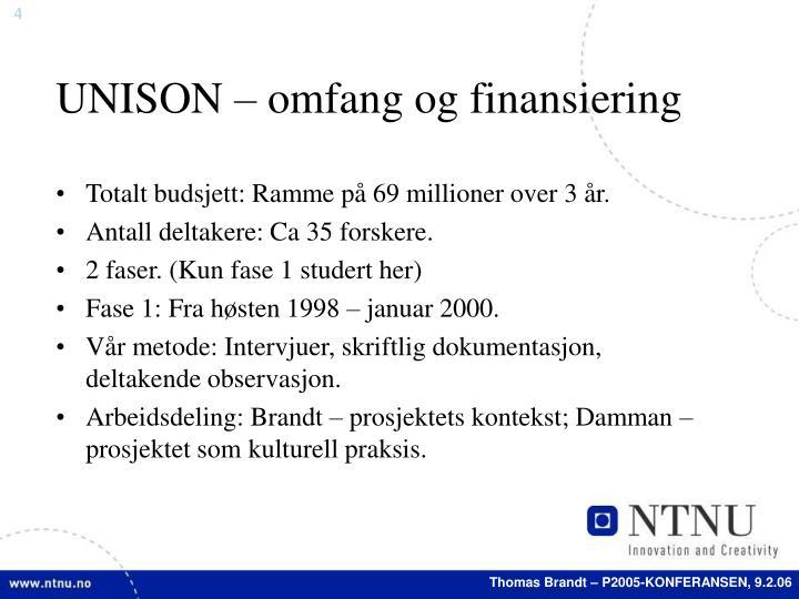 UNISON – omfang og finansiering