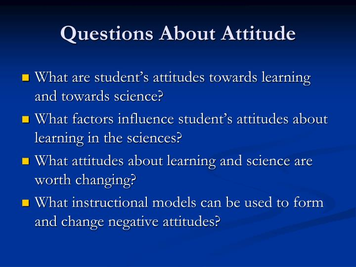 Questions About Attitude