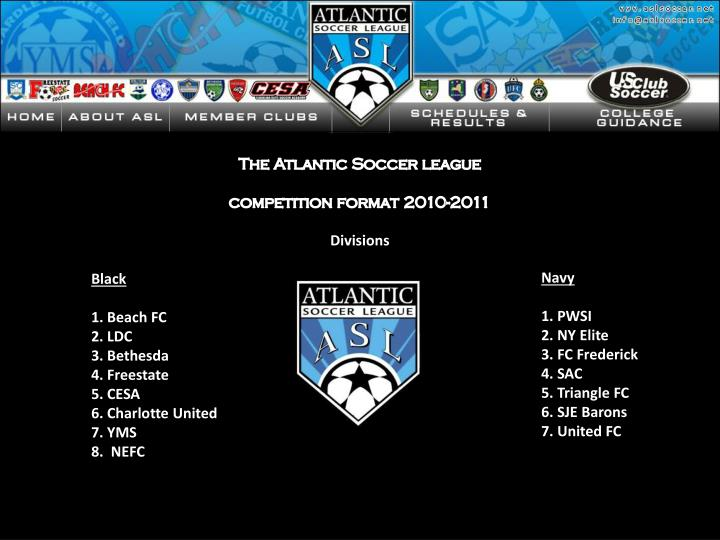 The Atlantic Soccer league