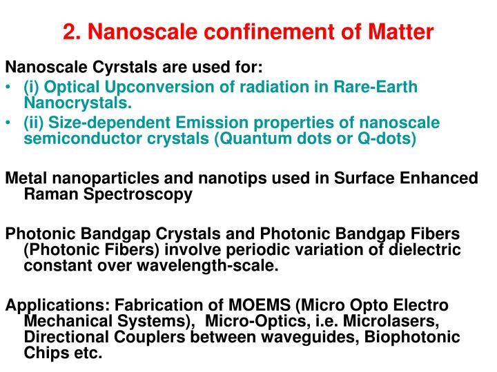 2. Nanoscale confinement of Matter