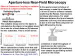 aperture less near field microscopy