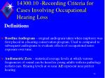 14300 10 recording criteria for cases involving occupational hearing loss1