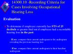 14300 10 recording criteria for cases involving occupational hearing loss2