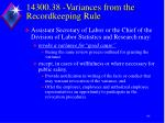 14300 38 variances from the recordkeeping rule8