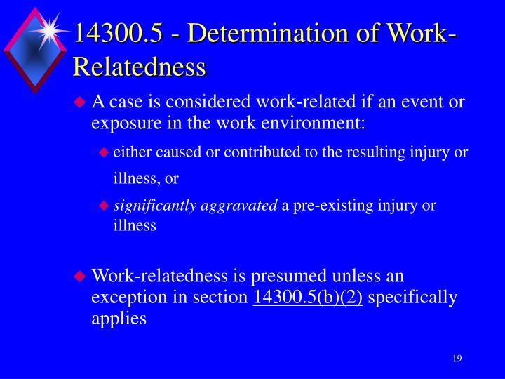 14300.5 - Determination of Work-Relatedness