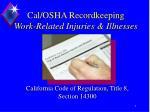 cal osha recordkeeping work related injuries illnesses