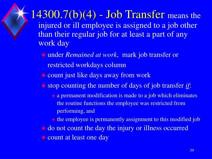 14300.7(b)(4) - Job Transfer