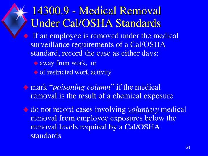 14300.9 - Medical Removal Under Cal/OSHA Standards
