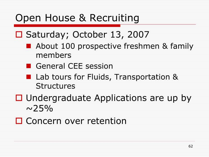 Open House & Recruiting