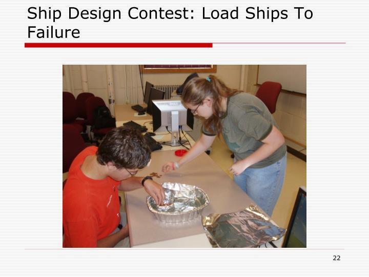 Ship Design Contest: Load Ships To Failure