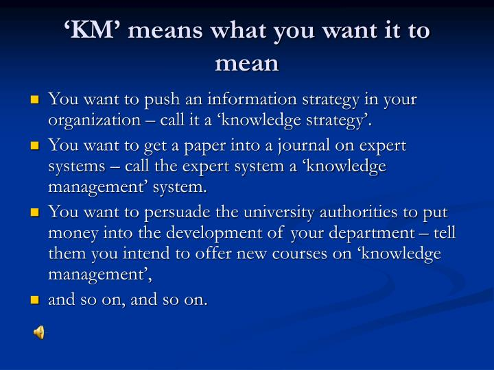 'KM' means what you want it to mean