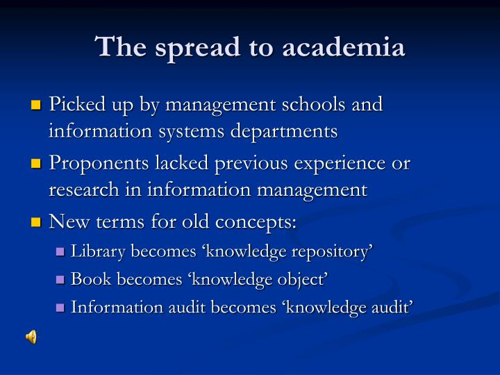 The spread to academia