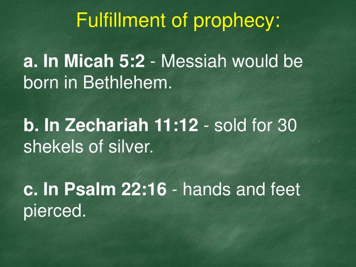 Fulfillment of prophecy: