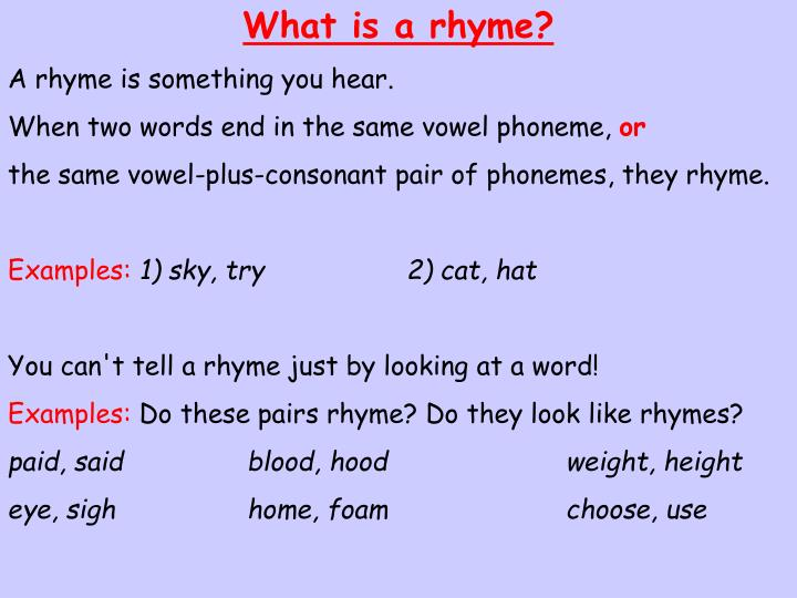 What is a rhyme?