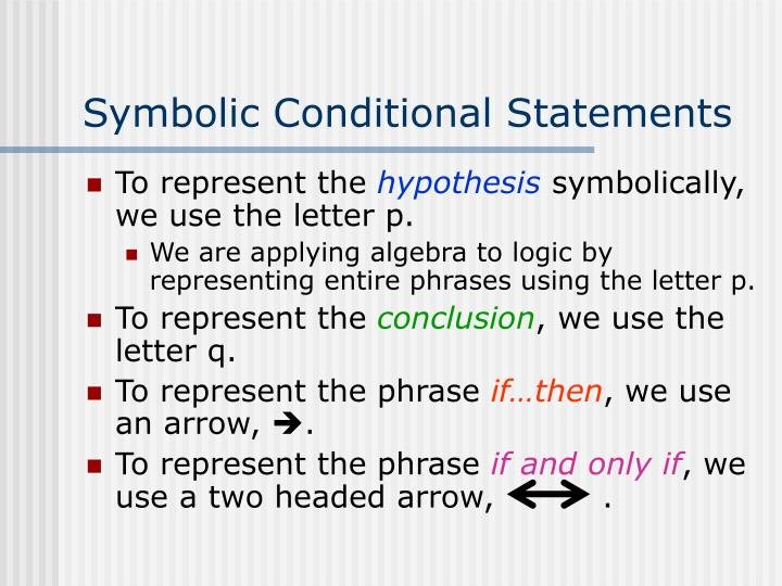 Symbolic Conditional Statements