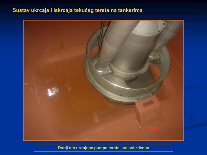 Donji dio uronjene pumpe tereta i usisni zdenac