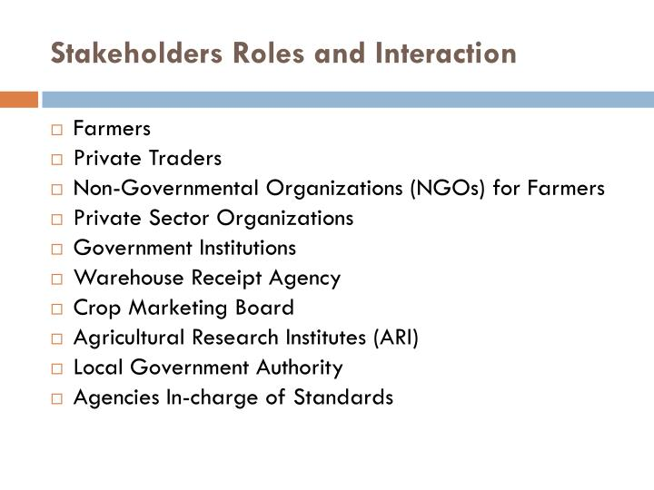 Stakeholders Roles and Interaction